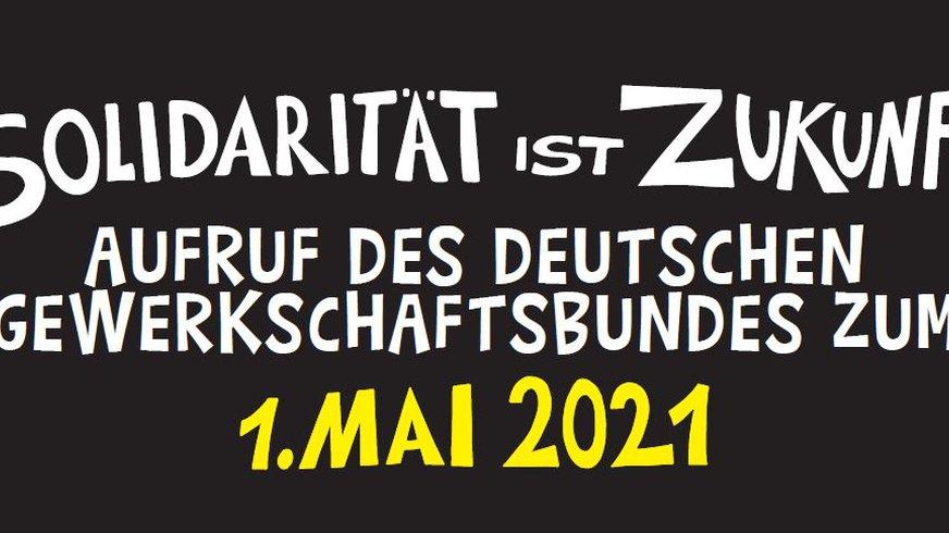Bühnenbild zum 1. Mai 2021 - Solidarität ist Zukunft